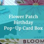 A surprise birthday party and a Pop-Up Box Card