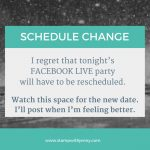 Facebook Live Party will be rescheduled